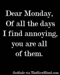 Dear Monday Quote #201